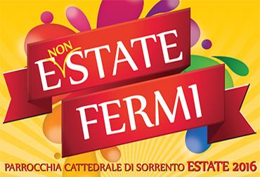 E(NON)state Fermi - Eventi Estate 2016